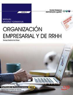 Manual. Organización empresarial y de recursos humanos (UF0517). Certificados de profesionalidad. Operaciones auxiliares de servicios administrativos y generales (ADGG0408)