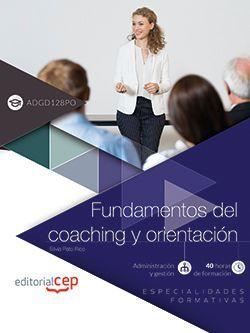 Fundamentos del coaching y orientación (ADGD032PO). Especialidades formativas