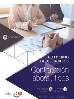 Cuaderno del alumno. Contratación laboral, tipos (ADGD044PO). Especialidades formativas