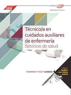 Técnico/a en cuidados auxiliares de enfermería. Servicios de salud (ámbito estatal). Temario y test común