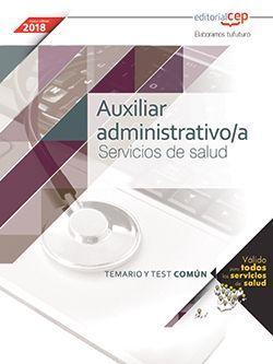 Auxiliar administrativo/a. Servicios de salud (ámbito estatal). Temario y test común