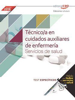 Técnico/a en cuidados auxiliares de enfermería. Servicios de salud. Test específicos