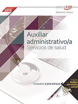 Auxiliar Administrativo/a. Servicios de salud. Temario específico