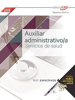 Auxiliar Administrativo/a. Servicios de salud. Test específicos