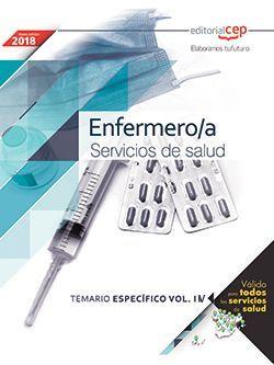 Enfermero/a. Servicios de salud. Temario Específico Vol. IV.