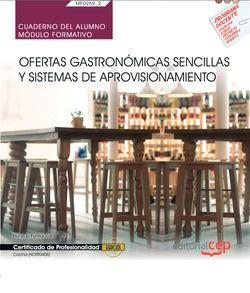 Cuaderno del alumno. Ofertas gastronómicas sencillas y sistemas de aprovisionamiento (MF0259_2). Certificados de profesionalidad. Cocina (HOTR0408)