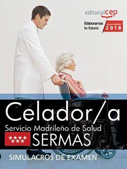 Celador/a. Servicio Madrileño de Salud (SERMAS). Simulacros de examen