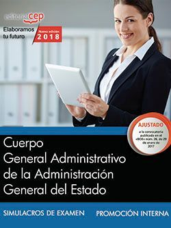 Cuerpo General Administrativo de la Administración General del Estado (Promoción interna). Simulacros de examen