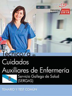 Técnico/a en Cuidados Auxiliares de Enfermería. Servicio Gallego de Salud (SERGAS). Temario y test común
