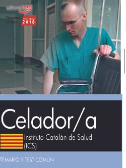 Celador/a. Instituto Catalán de Salud (ICS). Temario y test común