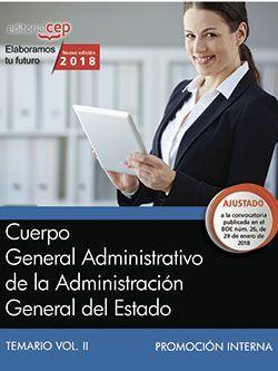 Cuerpo General Administrativo de la Administración General del Estado (Promoción interna). Temario Vol. II.