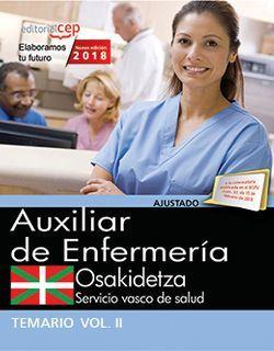 Auxiliar Enfermería. Servicio vasco de salud-Osakidetza. Temario. Vol.II