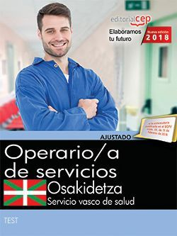 Operario de Servicios. Servicio vasco de salud-Osakidetza. Test y simulacros de examen