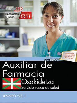 Auxiliar de Farmacia. Servicio vasco de salud-Osakidetza. Temario. Vol.I