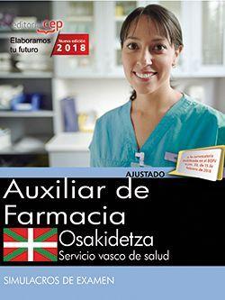 Auxiliar de Farmacia. Servicio vasco de salud-Osakidetza. Simulacros de examen
