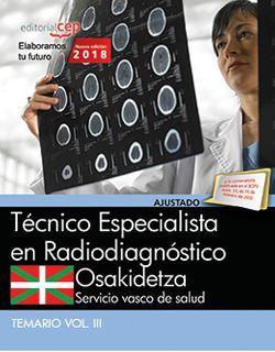 Técnico Especialista Radiodiagnóstico. Servicio vasco de salud-Osakidetza. Temario Vol.III