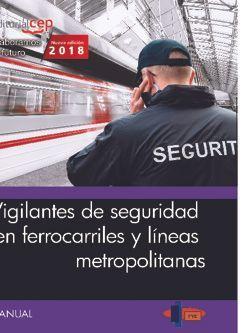 Manual. Vigilantes de seguridad en ferrocarriles y líneas metropolitanas