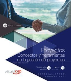 Proyectos. Conceptos y herramientas de la gestión de proyectos (ADGD225PO). Especialidades formativas