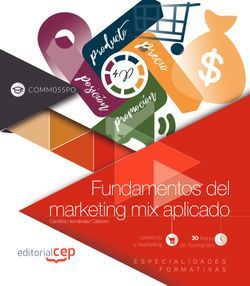 Fundamentos del marketing mix aplicado (COMM055PO). Especialidades formativas