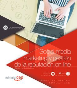 Social media marketing y gestión de la reputación on line (COMM091PO). Especialidades formativas