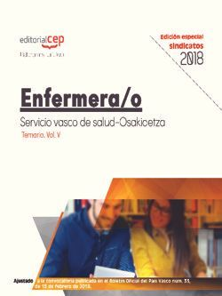 Enfermera/o. Servicio vasco de salud-Osakidetza. Temario. Vol.V (EDICIÓN ESPECIAL SINDICATOS)
