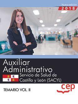 Auxiliar Administrativo. Servicio de Salud de Castilla y León (SACYL). Temario Vol. II.