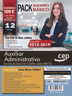 PACK AHORRO BASICO. Auxiliar Administrativo. Servicio de Salud de Castilla y León (SACYL). (Incluye Temarios I, II, Test, Simulacros de Examen y Curso Básico on Line)