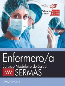 Enfermero/a. Servicio Madrileño de Salud (SERMAS). Temario Vol. II.
