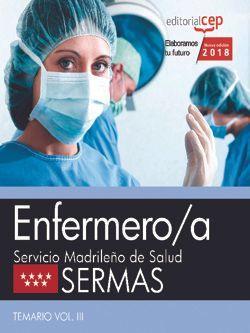 Enfermero/a. Servicio Madrileño de Salud (SERMAS). Temario Vol. III.