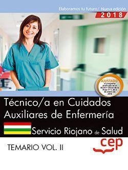 Técnico/a en Cuidados Auxiliares de Enfermería. Servicio Riojano de Salud. SERIS. Temario Vol. II.