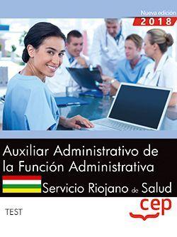 Auxiliar Administrativo de la Función Administrativa. Servicio Riojano de Salud (SERIS). Test