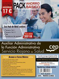 PACK AHORRO BÁSICO. Auxiliar Administrativo de la Función Administrativa. Servicio Riojano de Salud (SERIS).  (Incluye Temarios I, II, Test, Simulacros de Examen y Curso Básico on Line).