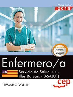 Enfermero/a. Servicio de Salud de las Illes Balears (IB-SALUT). Temario Vol. III