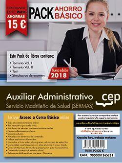 PACK AHORRO BÁSICO. Auxiliar Administrativo. Servicio Madrileño de Salud (SERMAS).  (Incluye Temarios I, II, Test, Simulacros + Curso Básico 12 Meses)