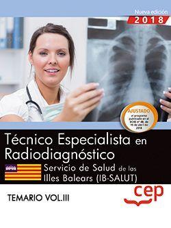 Técnico/a especialista en radiodiagnóstico. Servicio de Salud de las Illes Balears (IB-SALUT). Temario Vol.III