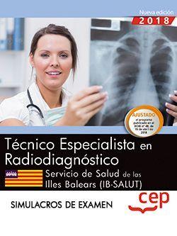 Técnico/a especialista en radiodiagnóstico. Servicio de Salud de las Illes Balears (IB-SALUT). Simulacros de examen