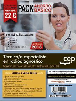 PACK AHORRO BÁSICO. Técnico/a especialista en radiodiagnóstico. Servicio de Salud de las Illes Balears (IB-SALUT). (Incluye Temarios I, II, III, Test, Simulacros de Examen y Curso Básico 12 Meses)
