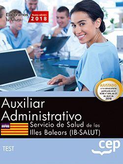 Auxiliar administrativo. Servicio de Salud de las Illes Balears (IB-SALUT). Test