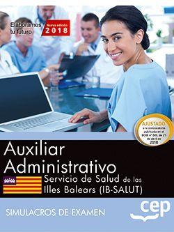 Auxiliar administrativo. Servicio de Salud de las Illes Balears (IB-SALUT). Simulacros de examen