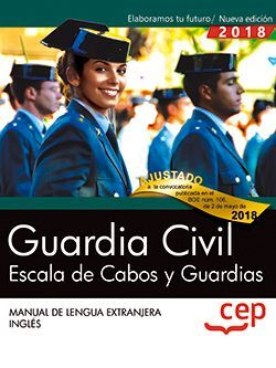 Guardia Civil. Escala de Cabos y Guardias. Manual de Lengua Extranjera. Inglés.