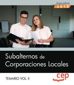Subalternos de Corporaciones Locales. Temario Vol. II.