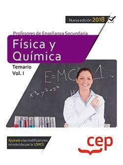 Cuerpo de Profesores de Enseñanza Secundaria. Física y Química. Temario Vol. I.