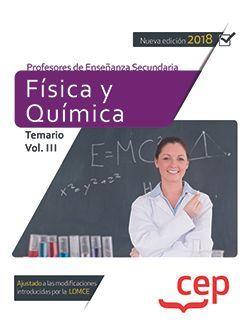 Cuerpo de Profesores de Enseñanza Secundaria. Física y Química. Temario Vol. III.