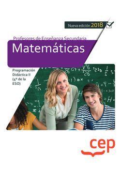 Cuerpo de Profesores de Enseñanza Secundaria. Matemáticas. Programación Didáctica II (4º de la ESO)