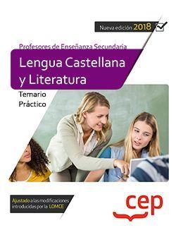 Cuerpo de Profesores de Enseñanza Secundaria. Lengua Castellana y Literatura.Temario Práctico