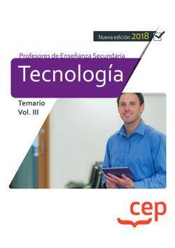Cuerpo de Profesores de Enseñanza Secundaria. Tecnología. Temario Vol. III.