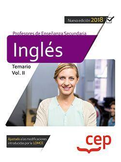 Cuerpo de Profesores de Enseñanza Secundaria. Inglés. Temario Vol. II.