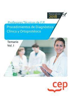 Cuerpo de Profesores Técnicos de F.P. Procedimientos de Diagnóstico Clínico y Ortoprotésico. Temario. Vol. I.