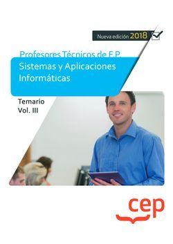 Cuerpo de Profesores Técnicos de F.P.  Sistemas y Aplicaciones Informáticas.  Temario Vol. III