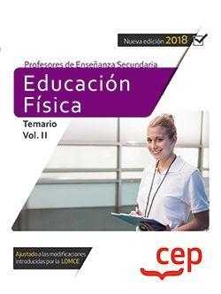 Cuerpo de Profesores de Enseñanza Secundaria. Educación Física. Temario Vol. II.